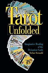 Tarot Unfolded: Imaginative Reading of the Divination Cards