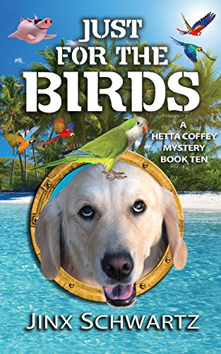 Just For The Birds by Jinx Schwartz ebook deal