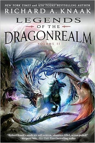 Legends Of The Dragonrealm Vol Ii Richard A Knaak 9781439196793