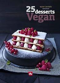 25 desserts Vegan par Marie Laforêt (II)