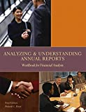 Analyzing and Understanding Annual Reports: Workbook for Financial Analysis