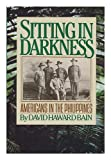 Sitting in Darkness, David H. Bain, 0395352851