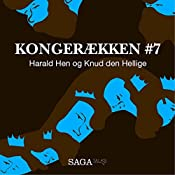 Harald Hen og Knud den Hellige (Kongerækken 7) | Anders Asbjørn Olling, Hans Erik Havsteen