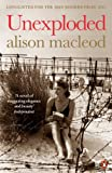 Front cover for the book Unexploded by Alison MacLeod