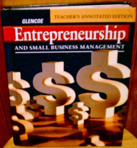 Entrepreneurship and Small Business Management, Teacher's Annotated Edition