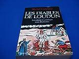 img - for Les Diables de Loudun. Sorcellerie et politique sous Richelieu book / textbook / text book