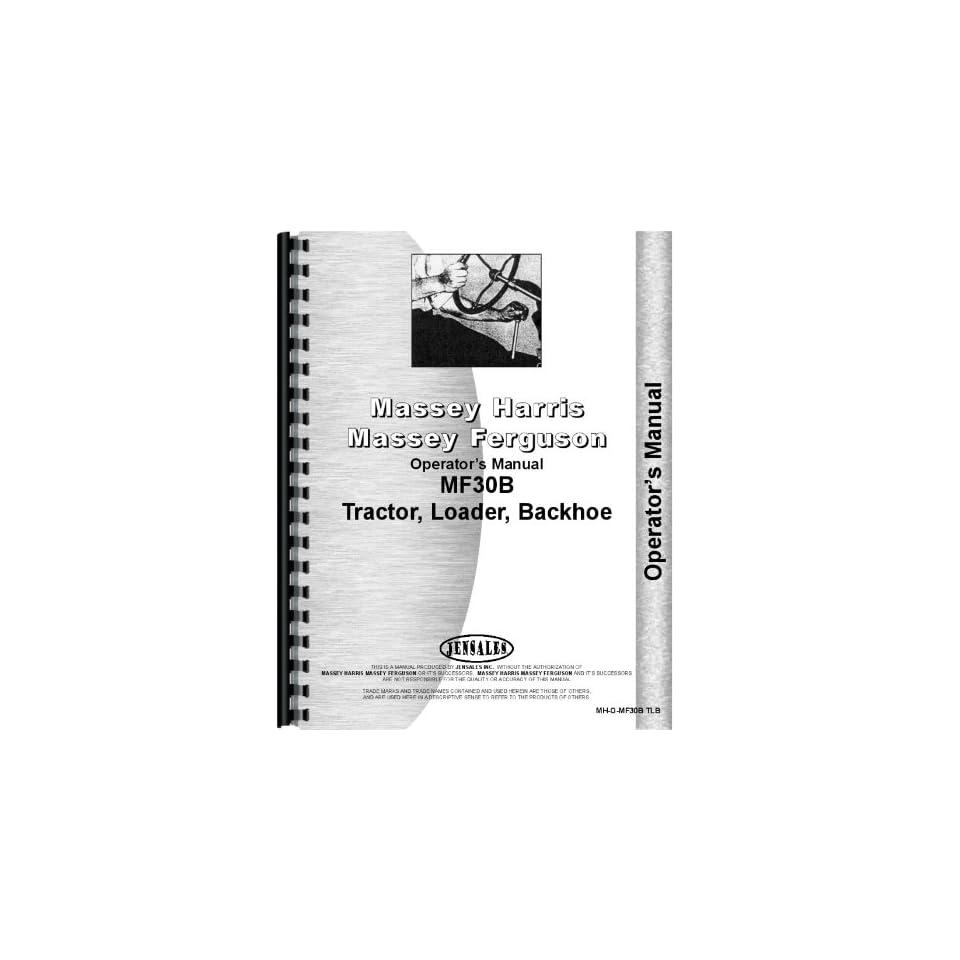 Massey Ferguson 30B Industrial Tractor Operators Manual
