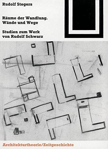 Räume der Wandlung, Wände und Wege (Bauwelt Fundamente) (German Edition) by Birkhäuser