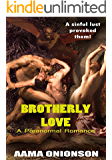 Brotherly Love: A Paranormal Romance