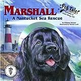 Marshall: A Nantucket Sea Rescue - A Pet Tales Story (Mini book) (Avma Pet Tales)