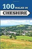 100 Walks in Cheshire