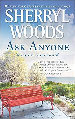 Ask Anyone: A Romance Novel (A Trinity Harbor Novel): Sherryl Woods