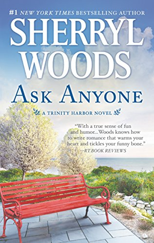 (Ask Anyone: A Romance Novel (A Trinity Harbor Novel))