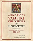 Book cover from Anne Rices Vampire Chronicles An Alphabettery by Becket