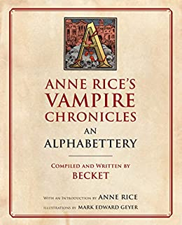 Vampire Chronicles An Alphabettery