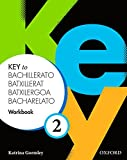 Key to Bachillerato 2: Workbook Pack (Cat) - 9780194611220