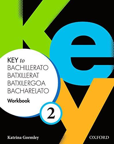 Key to Bachillerato 2: Workbook Pack (Cat) - 9780194611220 (Catalán) Tapa blanda – 2014 Katrina Gormley Richard Storton S.A. 0194611221
