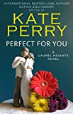 you inc book - Perfect for You (A Laurel Heights Novel Book 1)