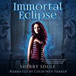 Immortal Eclipse | Sherry Soule