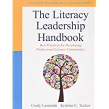 The Literacy Leadership Handbook: Best Practices for Developing Professional Literacy Communities Plus Children's and Young Adult Literature Database -- Access Card