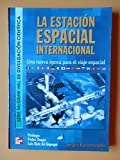 img - for La Estacion Espacial Internacional (Spanish Edition) book / textbook / text book
