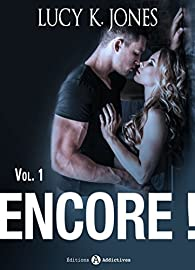 Encore !, tome 1 par Lucy K. Jones