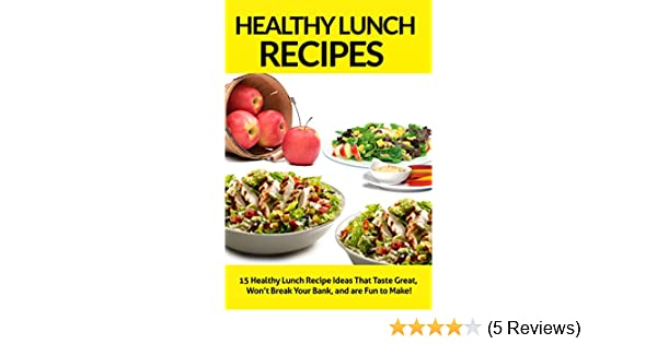 Healthy lunch recipes 15 healthy lunch recipe ideas that taste healthy lunch recipes 15 healthy lunch recipe ideas that taste great wont break your bank and are fun to make healthy lunch recipes healthy lunch forumfinder Gallery
