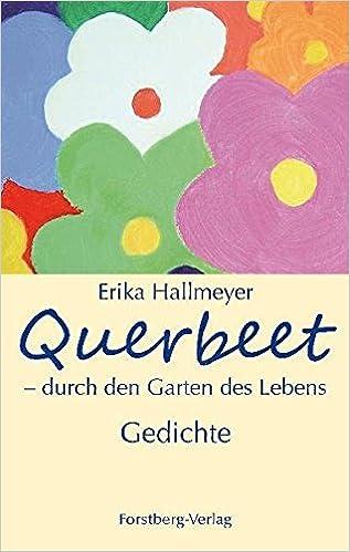 Querbeet Durch Den Garten Des Lebens Gedichte Amazonde