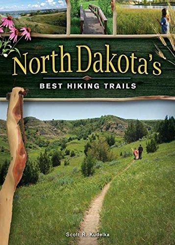 North Dakota's Best Hiking Trails by Scott Kudelka (2010-04-20)