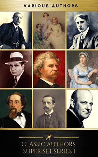 Classic Authors Super Set Series 1 (Classic Kindle)