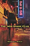 The Iron Horse Club
