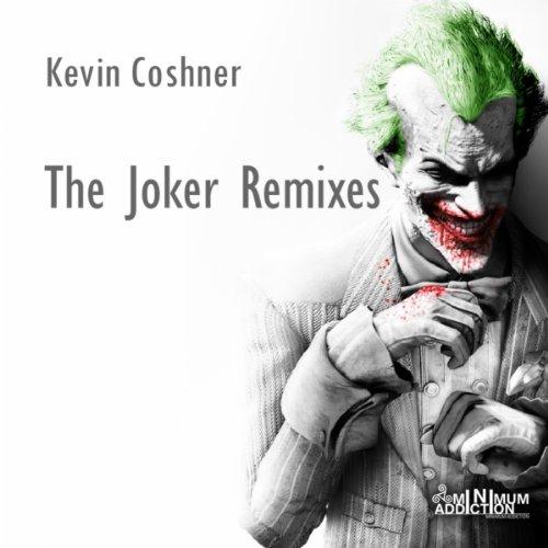 Lai Lai Jokar Rimex Sang Mp3: The Joker (D'Lay Remix) By Kevin Coshner On Amazon Music
