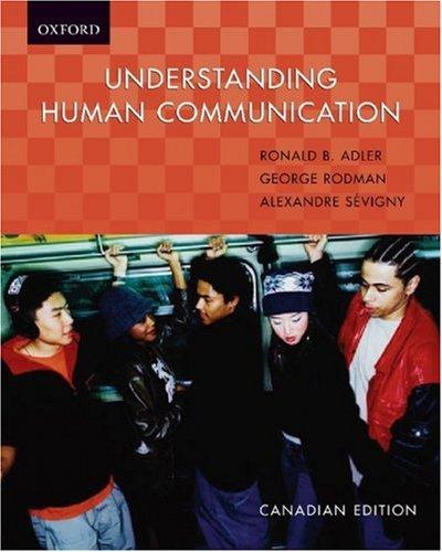 Understanding Human Communication: Canadian Edition