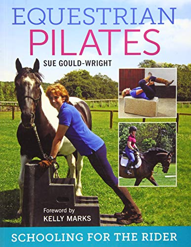 Equestrian Pilates: Schooling for the Rider