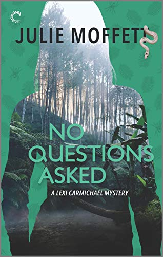 No Questions Asked (A Lexi Carmichael Mystery Book 12) by [Moffett, Julie]