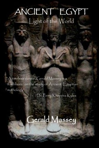 Ancient Egypt: Light of the World (Classic Book Series)