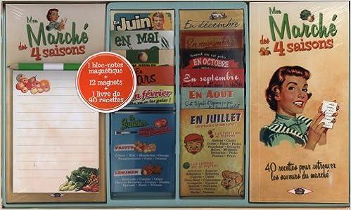 Livres gratuits Mon marché des 4 saisons : 1 bloc-notes magnétique + 12 magnets + 1 livre de 40 recettes pdf