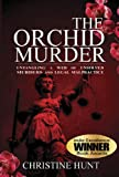 The Orchid Murder, Christine Hunt, 0984439552