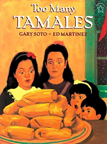 Too Many Tamales (Foods Christmas Noche Buena)