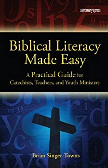 Biblical Literacy Made Easy by [Singer-Towns, Brian]