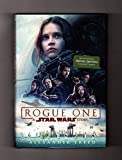 Special Edition of Rogue One: A Star Wars Story. First Edition, First Printing, Special B&N Edition with Exclusive Content (8-Page Color Photographic Section). ISBN 9780425287026