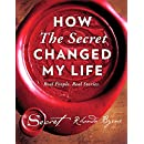 How The Secret Changed My Life: Real People. Real Stories.
