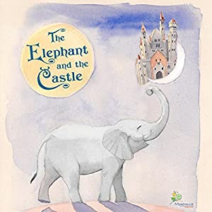 The Elephant and the Castle Audiobook