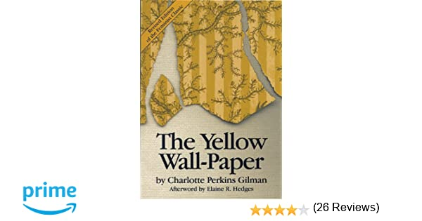 The Yellow Wall Paper New The Yellow Wallpaper Summary   Analysis