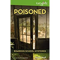 Poisoned (Faithgirlz / Boarding School Mysteries)