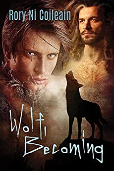 Wolf, Becoming by [Coileain, Rory Ni]