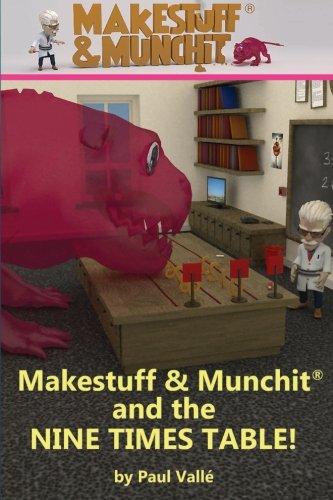 Read Online Makestuff & Munchit and the Nine Times Table pdf epub
