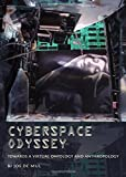 Cyberspace Odyssey: Towards a Virtual Ontology and Anthropology
