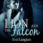Lion and the Falcon | Eve Langlais