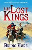 The Lost Kings, Bruno Hare, 1847393268